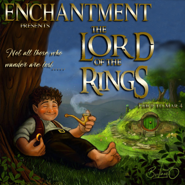 Enchantment ~ Lord of the Rings ~ Feb. 9. 2019